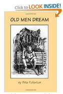 """Old Men Dream"" by Pete Fullerton - Truck of Love Ministries 